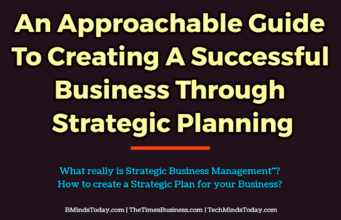 An Approachable Guide To Creating A Successful Business Through Strategic Planning entrepreneur Entrepreneur An Approachable Guide To Creating A Successful Business Through Strategic Planning 341x220