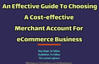 An Effective Guide To Choosing A Cost-effective Merchant Account For eCommerce Business entrepreneur Entrepreneur An Effective Guide To Choosing A Cost effective Merchant Account For eCommerce Business 341x220