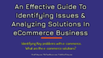 An Effective Guide To Identifying Issues & Analyzing Solutions In eCommerce Business cybercrime An Easy Guide To Protecting Your Personal Information Against Cybercrime An Effective Guide To Identifying Issues Analyzing Solutions In eCommerce Business 150x84