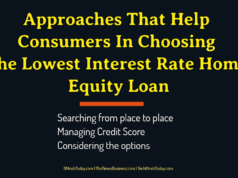 banking Banking – Mortgage – Credit Approaches That Help Consumers In Choosing The Lowest Interest Rate Home Equity Loan 238x178