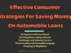 business knowledge Business Knowledge Centre With Free Resources and Tools Effective Consumer Strategies For Saving Money On Automobile Loans 100x75