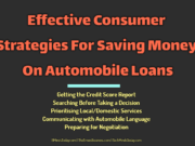 automotive Automotive Effective Consumer Strategies For Saving Money On Automobile Loans 180x135