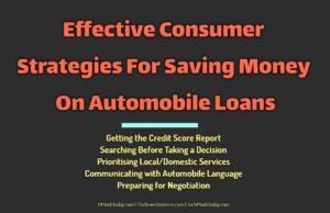 entrepreneur Entrepreneur Effective Consumer Strategies For Saving Money On Automobile Loans 300x194