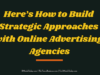entrepreneur Entrepreneur Here   s How to Build Strategic Approaches with Online Advertising Agencies 100x75