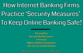 business knowledge Business Knowledge Centre With Free Resources and Tools How Internet Banking Firms Practice    Security Measures    To Keep Online Banking Safe 341x220