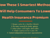 entrepreneur Entrepreneur How These 5 Smartest Methods Will Help Consumers To Lower Health Insurance Premium 1 2 100x75