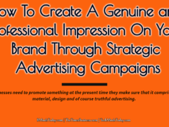 advertising Advertising-Branding-Marketing How To Create A Genuine and Professional Impression On Your Brand Through Strategic Advertising Campaigns 238x178