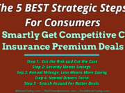 automotive Automotive The 5 BEST Strategic Steps For Consumers To Smartly Get Competitive Car Insurance Premium Deals 180x135