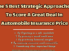 The 5 Best Strategic Approaches To Score A Great Deal In Automobile Insurance Price entrepreneur Entrepreneur The 5 Best Strategic Approaches To Score A Great Deal In Automobile Insurance Price 100x75