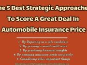 The 5 Best Strategic Approaches To Score A Great Deal In Automobile Insurance Price automotive Automotive The 5 Best Strategic Approaches To Score A Great Deal In Automobile Insurance Price 180x135