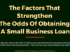 entrepreneur Entrepreneur The Factors That Strengthen The Odds Of Obtaining A Small Business Loan 100x75