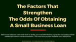 The Factors That Strengthen The Odds Of Obtaining A Small Business Loan automobile The Key Factors A Buyer Must Consider When Choosing An Automobile Finance Firm Online The Factors That Strengthen The Odds Of Obtaining A Small Business Loan 150x84