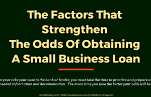 finance Finance & Investing The Factors That Strengthen The Odds Of Obtaining A Small Business Loan 300x194