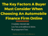 entrepreneur Entrepreneur The Key Factors A Buyer Must Consider When Choosing An Automobile Finance Firm Online 100x75