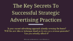 The Key Secrets To Successful Strategic Advertising Practices advertising ideas Innovative & Cost-effective Advertising Ideas To Build Brand Awareness The Key Secrets To Successful Strategic Advertising Practices  150x84
