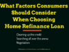 business knowledge Business Knowledge Centre With Free Resources and Tools What Factors Consumers Should Consider When Choosing Home Refinance Loan 100x75