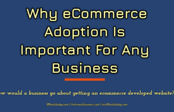 entrepreneur Entrepreneur Why eCommerce Adoption Is Important For Any Business  341x220