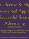 Cost-effective & Results-oriented Approaches To Successful Strategic Advertising