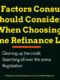 What Factors Consumers Should Consider When Choosing Home Refinance Loan