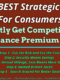 The 5 BEST Strategic Steps For Consumers To Smartly Get Competitive Car Insurance Premium Deals